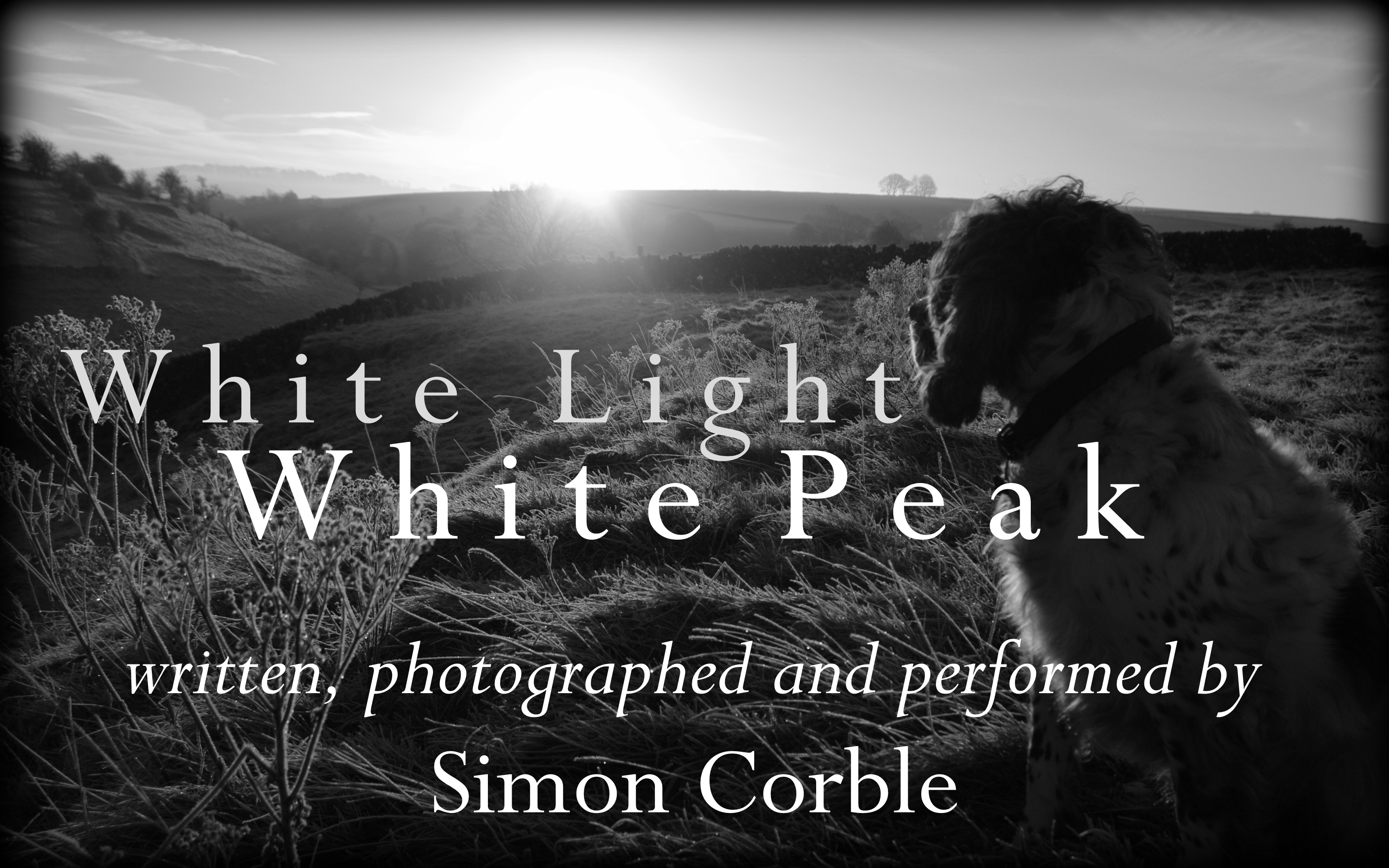 A journey through my White Peak year, in poems and photographs